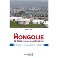 La mongolie de gengis khan à aujourd'hui