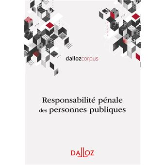 Responsabilité pénale des personnes publiques - Nouveauté