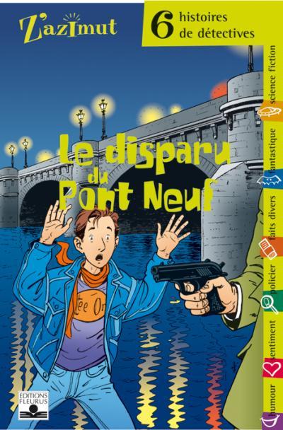 Le disparu du Pont-Neuf