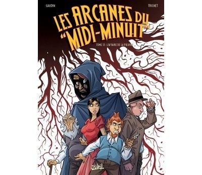 Arcanes du Midi-Minuit T13 - L'Affaire de la pieuvre