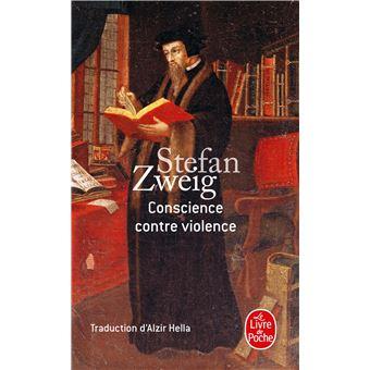 Conscience Contre Violence Poche Stefan Zweig Achat Livre Ou Ebook Fnac