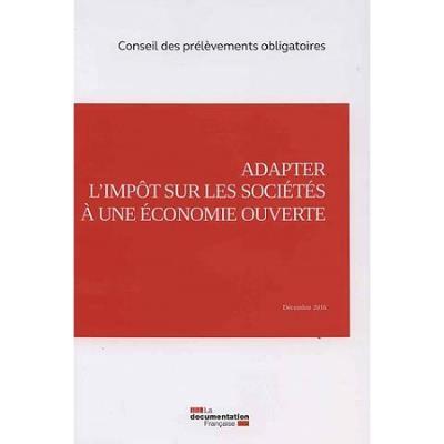 Adapter l'impôt sur les sociétés à une économie ouverte