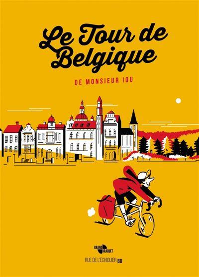 Le Tour de Belgique de Monsieur Iou - édition collector
