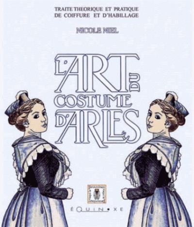 Bibliographie - Le Costume d Arles 47557326d36