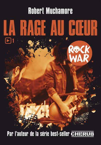 Rock War - Edition 2017 Tome 1 : La rage au cœur