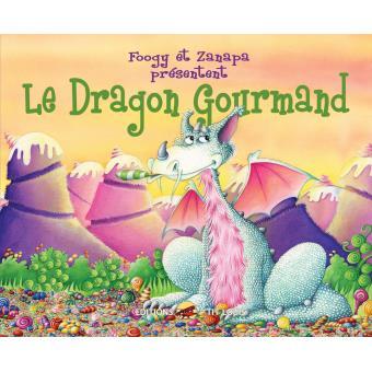 """Résultat de recherche d'images pour """"le dragon gourmand livre"""""""