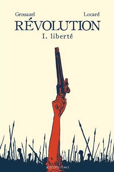 Révolution - Liberté - tome 1