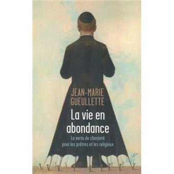 https://static.fnac-static.com/multimedia/Images/FR/NR/4a/9e/a1/10591818/1540-1/tsp20190201081056/La-vie-en-abondance-La-vertu-de-chastete-pour-les-pretres-et-les-religieux.jpg