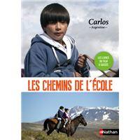 Les chemins de l'école : Carlos -Argentine-