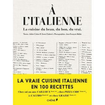 A L Italienne La Cuisine Du Beau Du Bon Du Vrai
