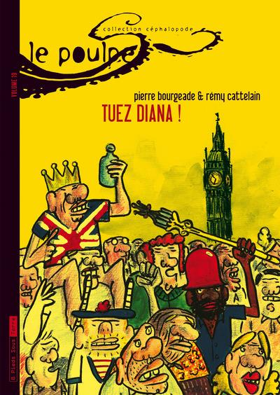 Le Poulpe - tome 19 Tuez Diana !