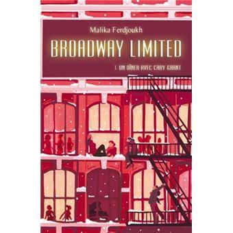 Broadway limitedUn dîner avec Cary Grant