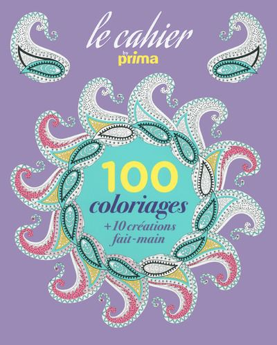 Le cahier 100 Coloriages by Prima
