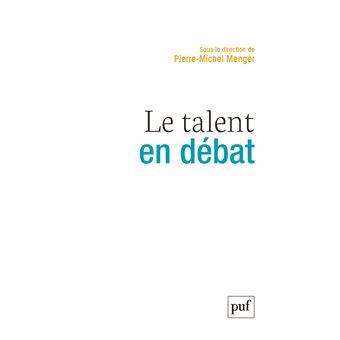 Le talent en debat