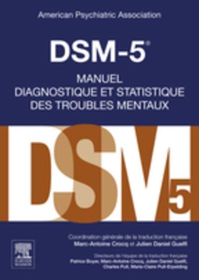 DSM-5 - Manuel diagnostique et statistique des troubles mentaux - 9782294743382 - 94,99 €