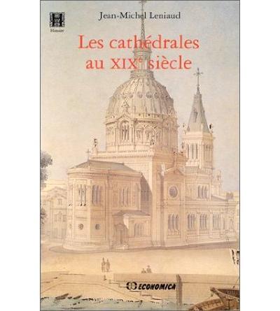 Les cathédrales au XIXe siècle