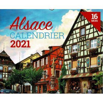 Calendrier 2021 Alsace Calendrier 2021 L'Alsace   broché   Collectif   Achat Livre | fnac