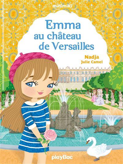 Minimiki - Emma au château de Versailles