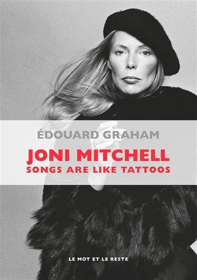 Joni mitchell - songs are like tattoos