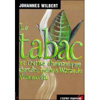 Le tabac et l'extase chamanique chez les indiens Warao du Vénézuéla