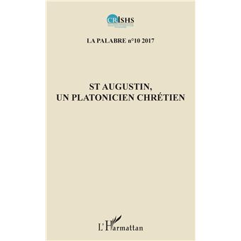 La palabre,10:st augustin un platonicien chretien