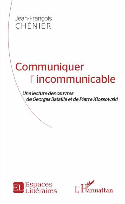 Communiquer l'incommunicable