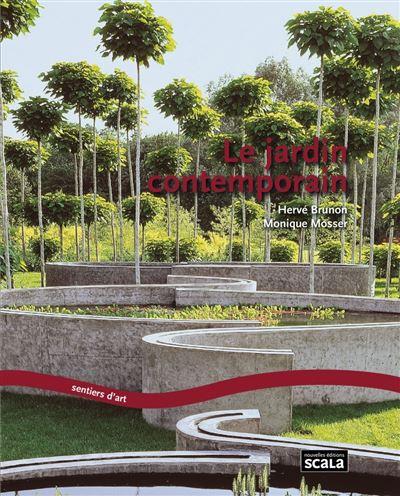 Le jardin contemporain renouveau, expériences et enjeux - broché ...