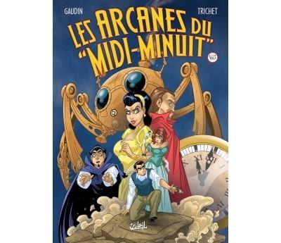 Les Arcanes du Midi-Minuit - Intégrale Volume T09 à