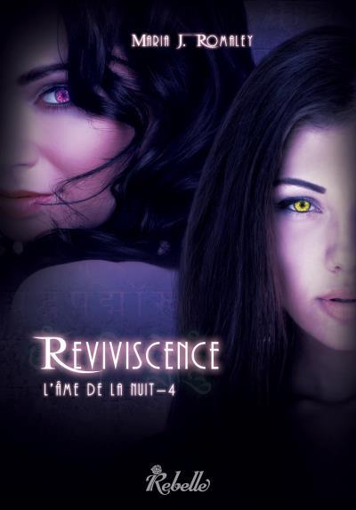 L'âme de la nuit - Tome 4 : Reviviscence