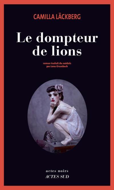 Le Dompteur de lions - 9782330066727 - 9,99 €