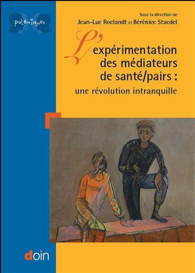 L'expérimentation des médiateurs de santé/pairs