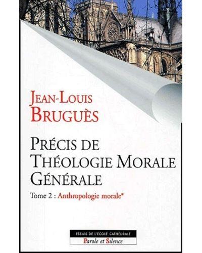 Precis de theologie morale generale t2 vol1