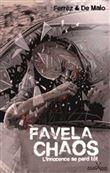 Favela Chaos