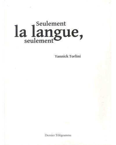 Seulement la langue, seulement