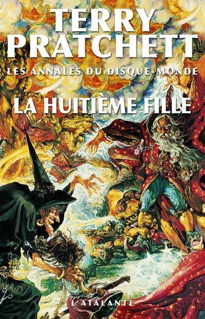 La Huitième Fille - Les Annales du Disque-monde, T3 - 9782367930367 - 5,99 €