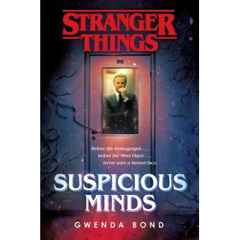 Stranger Things The First Official Stranger Things Novel Suspicious Minds