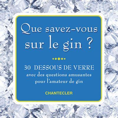 Que savez-vous sur le gin ?