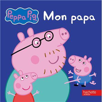 Peppa Pig Peppa Mon Papa Collectif Cartonne Achat Livre Fnac