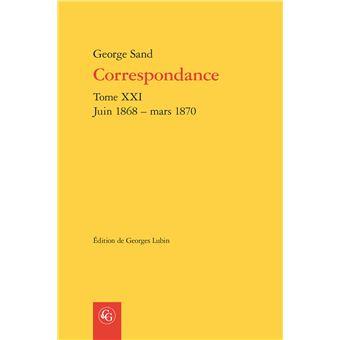 Correspondance. tome xxi - juin 1868 - mars 1870