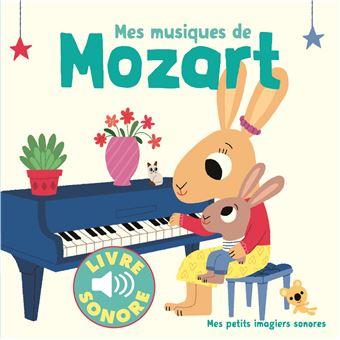 Mes Musiques De Mozart Livre Sonore