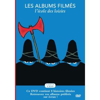 Les Albums filmés de l'école des loisirs : La reine des bisous, les trois brigands, La chaussette verte de Lisette, Le plus malin, Gloups, Un ours à l'école, Le bain de Berk, Mademoiselle Sauve-qui-peut