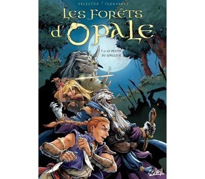Les Forêts d'Opale T10 - Le Destin du jongleur
