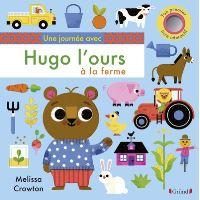 Une journée avec Hugo l'ours à la ferme