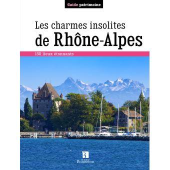 Les charmes insolites de rhone-alpes