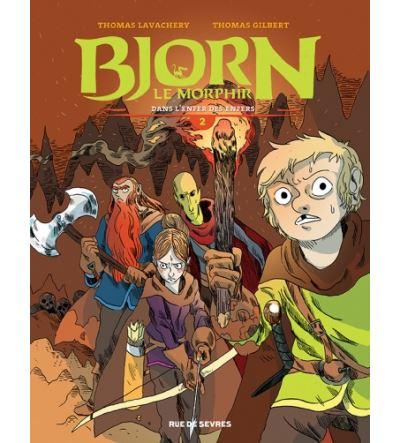 Bjorn le morphir tome 2 dans l'enfer des enfers