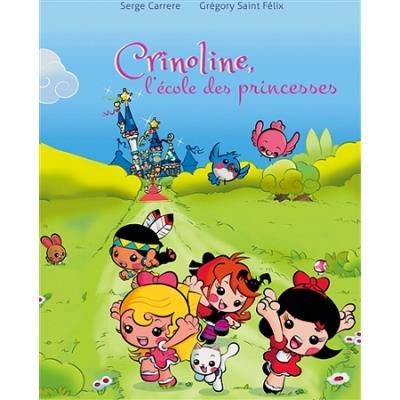 Crinoline, l'école des princesses