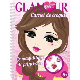 Le Maquillage De Princesse Carnet De Croquis Broché Collectif