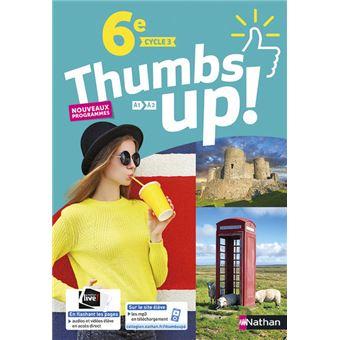 Thumbs up ! Anglais 6ème Cycle 3 A1-A2