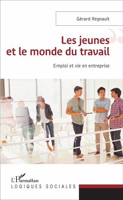 Les jeunes et le monde du travail