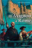 D´Avignon à Rome, le bienheureux pape Urbain V